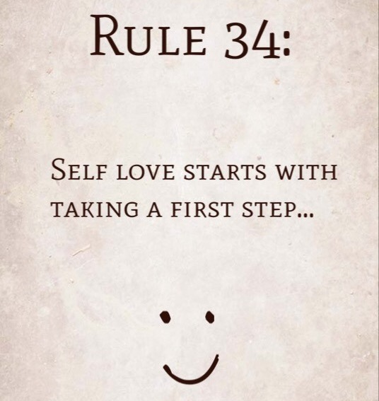 Rule 34: Self love starts with taking a first step…