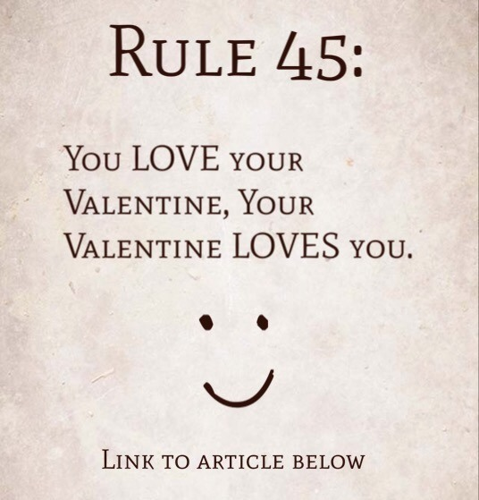 Rule 45: You Love Your Valentine, Your Valentine Loves You
