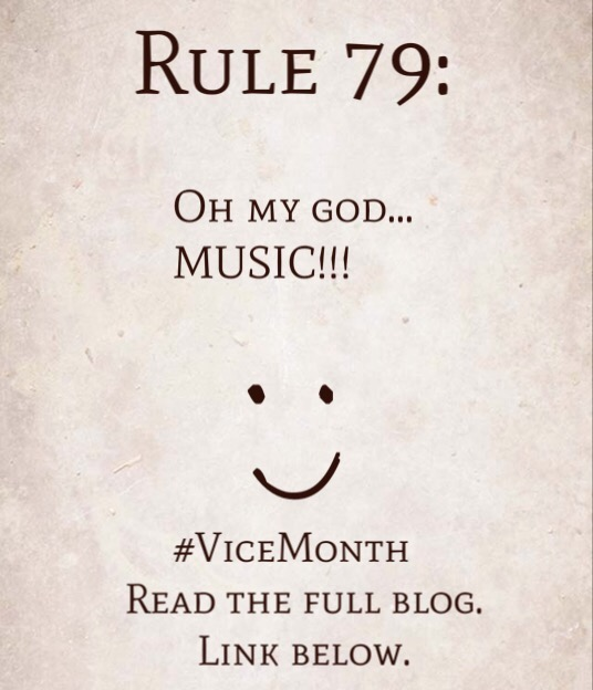 Rule 79: Oh my god… MUSIC!!!